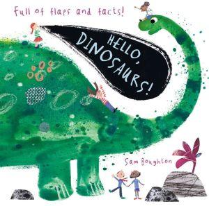 Hello, Dinosaurs!