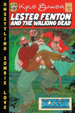 Lester Fenton And The Walking Dead: Unsettling Zombie Love