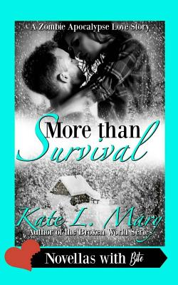 More Than Survival