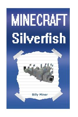 Diary of a Minecraft Silverfish