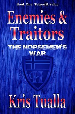 Enemies & Traitors