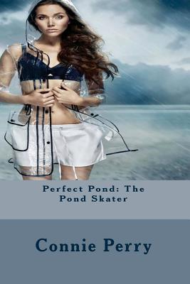Perfect Pond: The Pond Skater