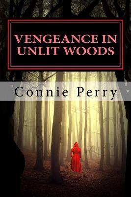 Vengeance in Unlit Woods