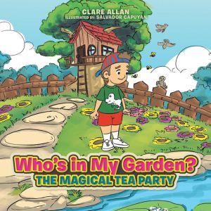 Who's in My Garden?