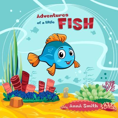Adventures of a Little Fish. Short Bedtime Stories for Children