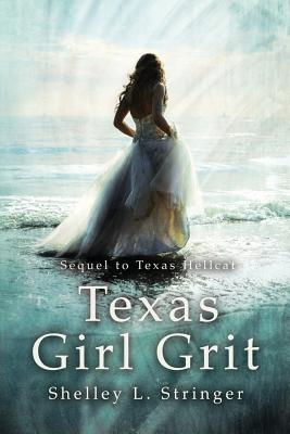 Texas Girl Grit
