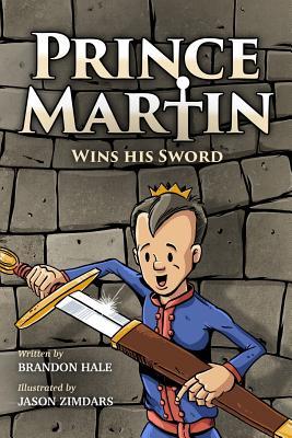 Prince Martin Wins His Sword