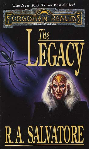 The Legacy By R A Salvatore Fictiondb