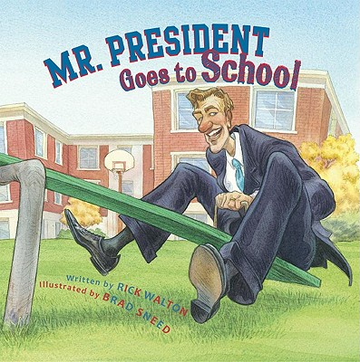 Mr. President Goes to School