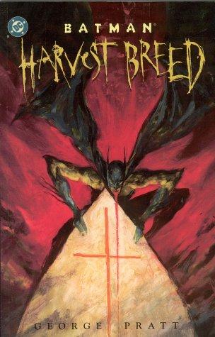Batman: Harvest Breed