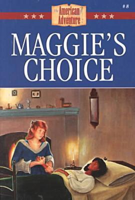 Maggie's Choice