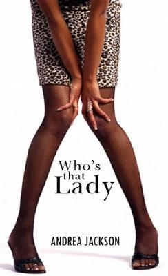 Who's That Lady