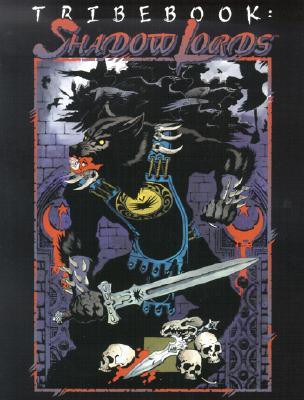 Tribebook: Shadow Lords