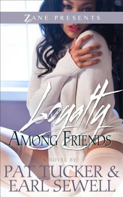 Loyalty Among Friends
