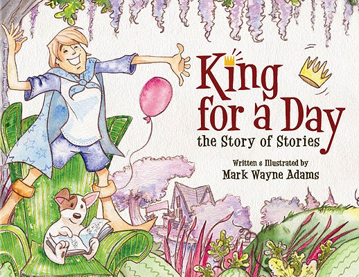 King for a Day: The Story of Stories