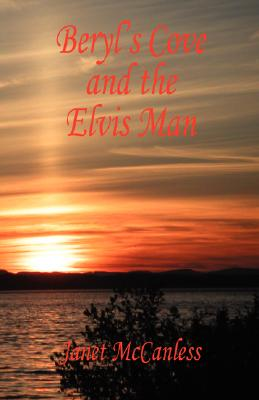 Beryl's Cove and the Elvis Man