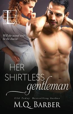 Her Shirtless Gentleman