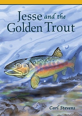 Jesse and the Golden Trout