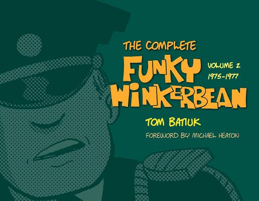 The Complete Funky Winkerbean: Volume 2
