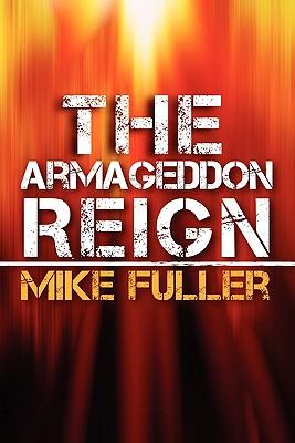 The Armageddon Reign