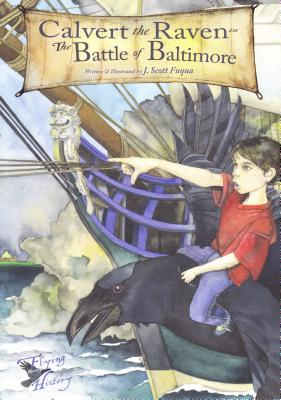 Calvert the Raven in The Battle of Baltimore