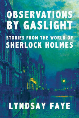 Observations by Gaslight