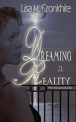 Dreaming a Reality