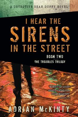 I Hear the Sirens in the Street