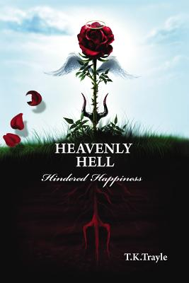 Heavenly Hell - Hindered Happiness