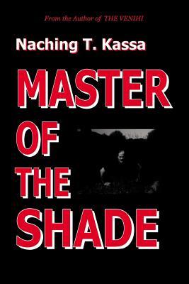 Master of the Shade