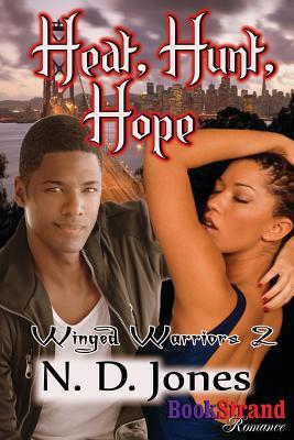 Heat, Hunt, Hope