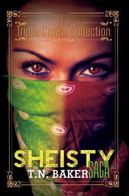 The Sheisty Saga