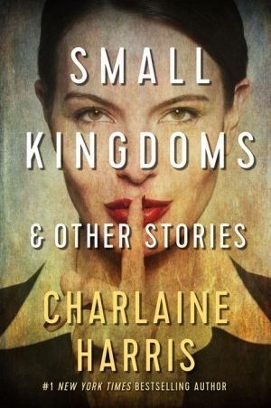 Small Kingdoms and Other Stories