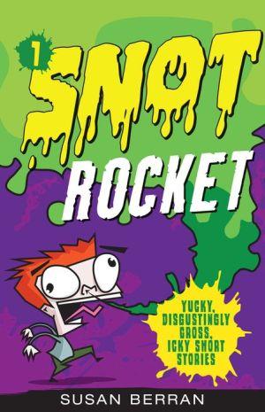 Snot Rockets