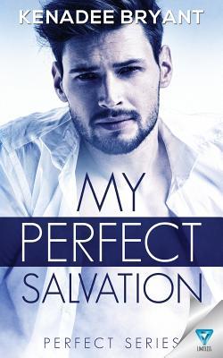 My Perfect Salvation
