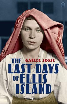 The Last Days of Ellis Island