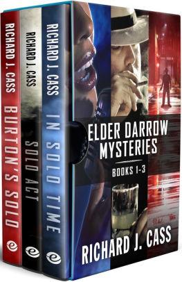 Elder Darrow Mysteries: In Solo Time, Solo Act, and Burton's Solo