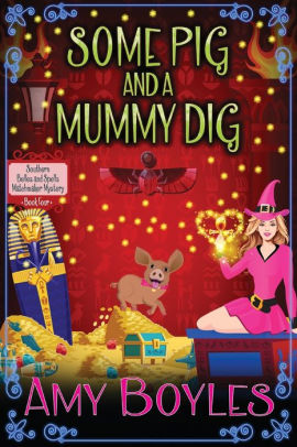 Some Pig and a Mummy Dig