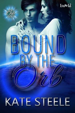 Bound by the Orb