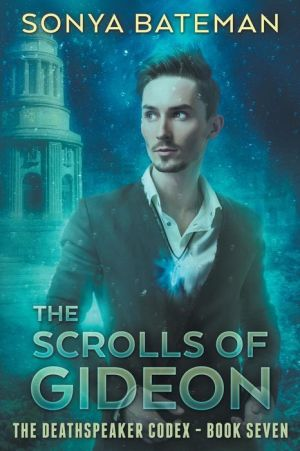 The Scrolls of Gideon