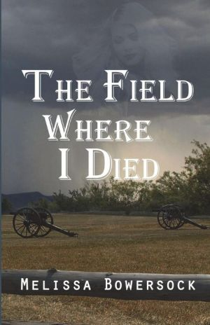 The Field Where I Died