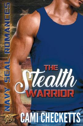 The Stealth Warrior