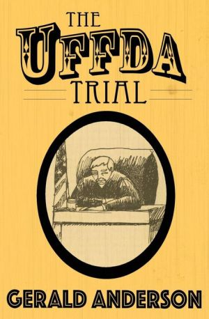 The Uffda Trial