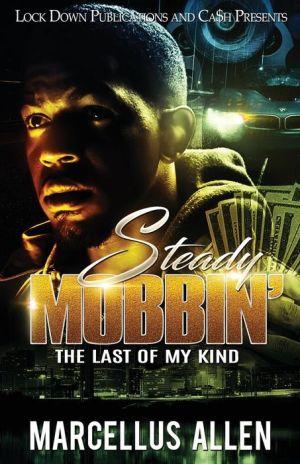Steady Mobbin'