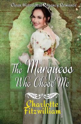 The Marquess Who Chose Me