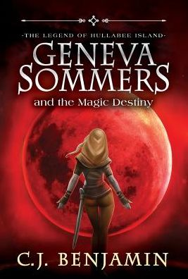 Geneva Sommers and the Magic Destiny