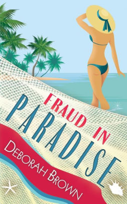 Fraud in Paradise