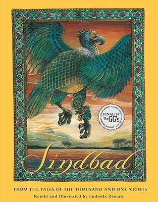 Sindbad: From the Tales of the Thousand and One Nights