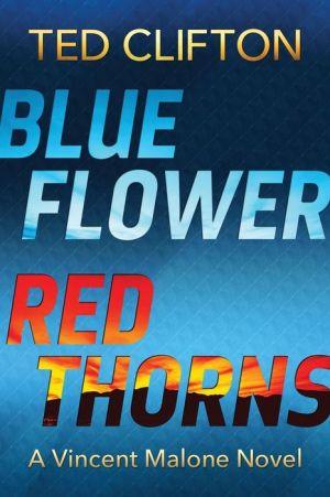 Blue Flower Red Thorns