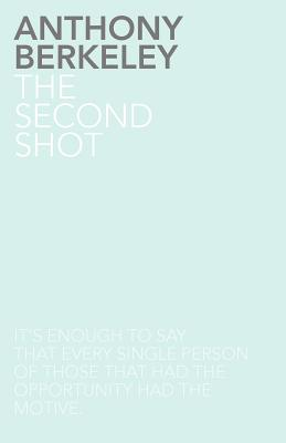 The Second Shot